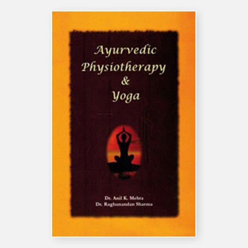 Ayurvedic Physiotherapy and Yoga - boek | Dhr. Anil K. Mehta (GAMS)